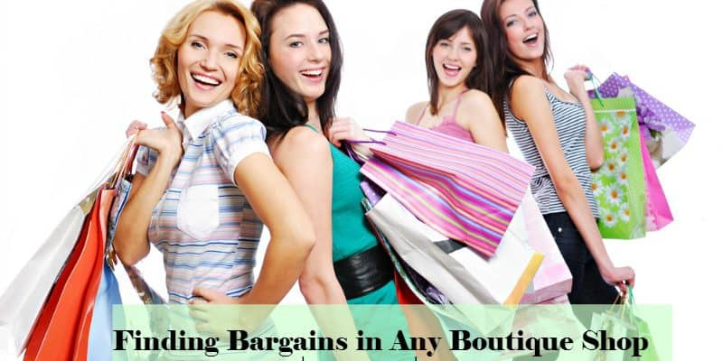 Finding Bargains in Any Boutique Shop