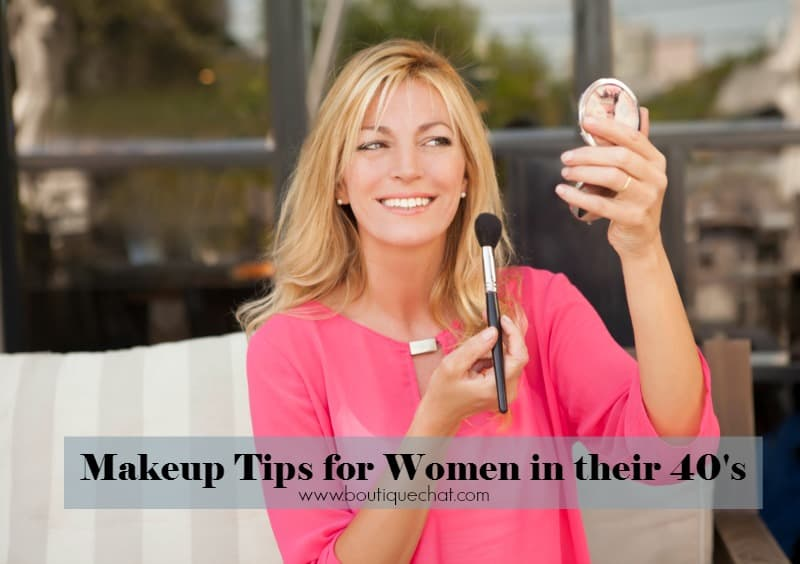 Makeup Tips for Women in their 40's - Boutique Chat