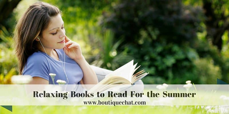 Relaxing Books to Read For the Summer