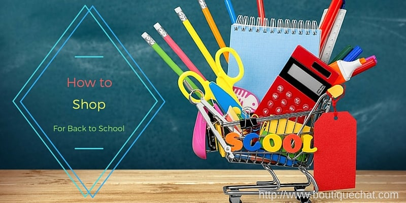 How to Shop for Back to School