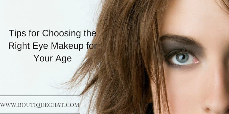 Tips for Choosing the Right Eye Makeup for Your Age