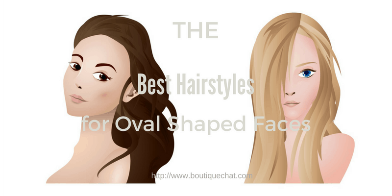 Best Hairstyles for an Oval Face Shape - Boutique Chat