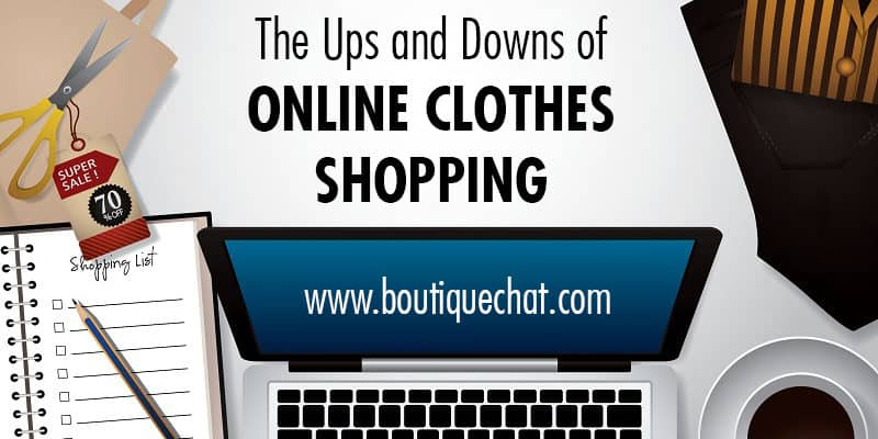 The Ups and Downs of Online Clothes Shopping