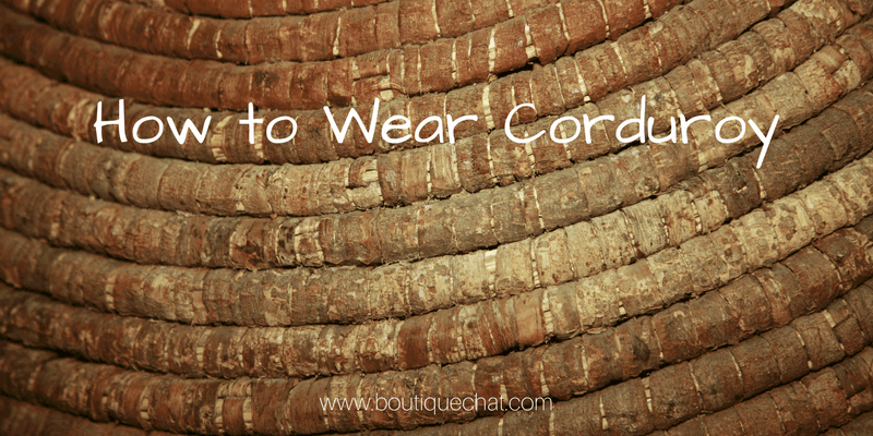 How to Wear Corduroy