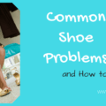 common shoe problems