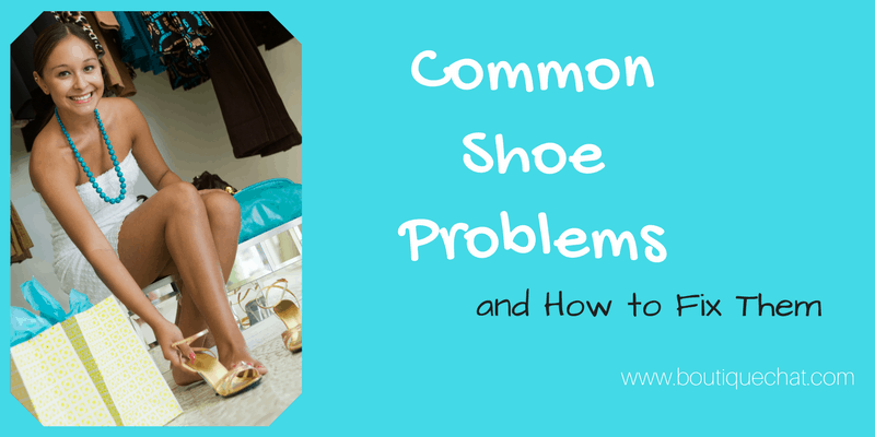 Common Shoe Problems and How to Fix Them