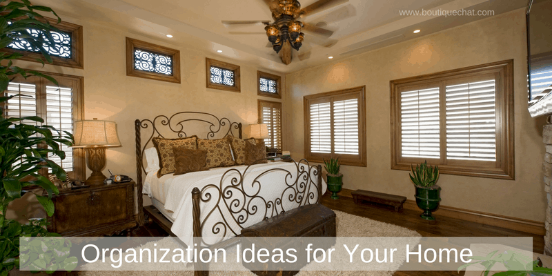Organization Ideas for Your Home
